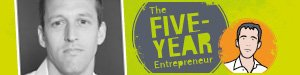 About The Five-Year Entrepreneur